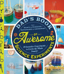 Dad s Book of Awesome Science Experiments