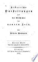Historische Darstellungen aus der Geschichte der neuern Zeit: Th. Aus dem achtzehnten Jahrhunderte