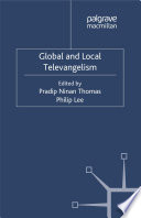 Global and Local Televangelism