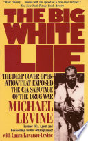 The Big White Lie Author And Former Dea Undercover Agent Michael