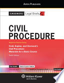 Casenote Legal Briefs for Civil Procedure  Keyed to Field  Kaplan and Clermont