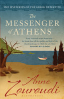 The Messenger of Athens Dark Crimes The Mysteries Of The Greek Detective