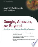 Google  Amazon  and Beyond  Creating and Consuming Web Services