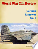 World War 2 In Review  German Airpower