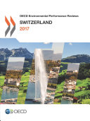 OECD Environmental Performance Reviews: Switzerland 2017 Book