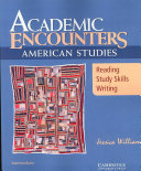 Academic Encounters: American Studies Student's Book