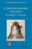 download ebook le temps des maraîchers franciliens pdf epub