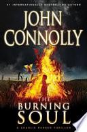 The Burning Soul : criminal past, detective charlie parker stumbles...