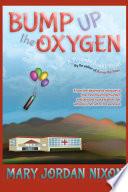 Bump Up the Oxygen A Miranda Blight Novel