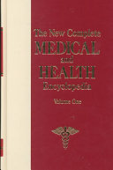 The New Complete Medical and Health Encyclopedia