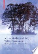 A Lost Mathematician  Takeo Nakasawa
