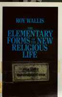 The Elementary Forms of the New Religious Life