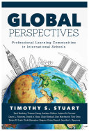 Global Perspectives  Professional Learning Communities in International Schools  Fully Institutionalize Behaviors Consistent with Plc Expec