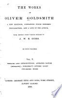 The Works Of Oliver Goldsmith Prefaces And Introductions Animated Nature Extracts Nobleman S Letters Goody Two Shoes Index book