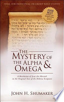 The Mystery of the Alpha and Omega
