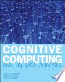 Cognitive Computing and Big Data Analytics