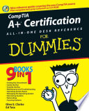 CompTIA A  Certification All In One Desk Reference For Dummies