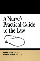 A Nurse's Practical Guide to the Law