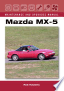 Mazda Mx 5 Maintenance And Upgrades Manual