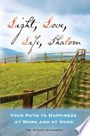 Light  Love  Life  Shalom