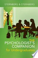 The Psychologist s Companion for Undergraduates