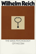 The Mass Psychology of Fascism Fascism Is The Ideology Or Action Of A