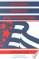 Consent  Dissent  and Patriotism