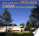 New generation houses