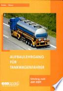 Aufbaulehrgang für Tankwagenfahrer