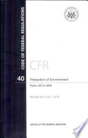 Code of Federal Regulations, Title 40, Protection of Environment, PT. 425-699, Revised as of July 1, 2012