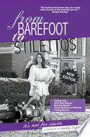 From Barefoot To Stilettos It S Not For Sissies