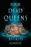 Four Dead Queens Book Cover