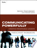 Communicate Powerfully Participant Workbook