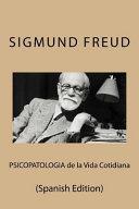 Psicopatologia De La Vida Cotidiana Spanish Edition