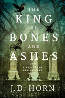 The King Of Bones And Ashes : who've relied on it for countless centuries...