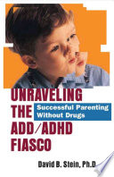 Unraveling the ADD ADHD Fiasco