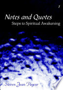 Notes and Quotes   Steps to Spiritual Awakening   Volume I