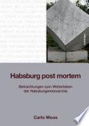 Habsburg post mortem
