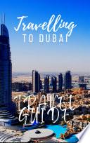 Dubai Travel Guide 2017