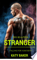 This Beautiful Stranger  New Adult Erotic Romance
