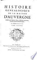 Histoire g  n  alogique de la maison d  Auvergne