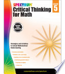 Spectrum Critical Thinking for Math  Grade 5