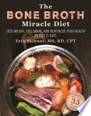 The Bone Broth Miracle Diet
