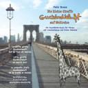 Die kleine Giraffe Guckindieluft auf Weltreise
