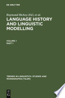 Language History and Linguistic Modelling  Language history