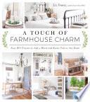 A Touch of Farmhouse Charm Book PDF