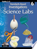 Standards Based Investigations  Science Labs  Grades 3 5