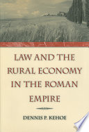 Law and the Rural Economy in the Roman Empire
