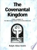 The Covenantal Kingdom