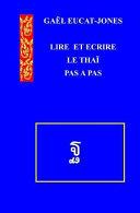 Lire Et Ecrire Le Thai Pas a Pas